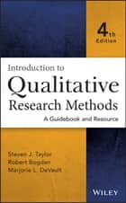 Introduction to Qualitative Research Methods ebook by Steven J. Taylor,Robert Bogdan,Marjorie DeVault