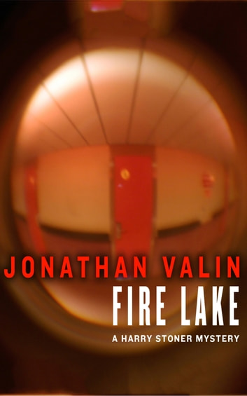 Fire Lake ebook by Jonathan Valin