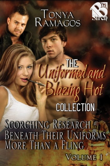 Uniformed and Blazing Hot Collection, Volume 1 ebook by Tonya Ramagos