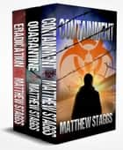 Containment: The Complete Series - A Gripping Dystopian Biothriller ebook by Matthew Staggs
