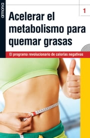 Acelerar el metabolismo para quemar grasas ebook by Anne Winwood