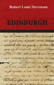 a book report on edinburgh picturesque notes by robert louis stevenson
