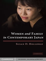 Women and Family in Contemporary Japan ebook by Susan D. Holloway