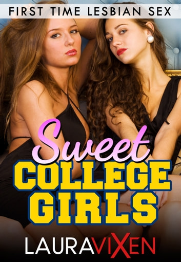 Sweet College Girls Lesbian First Time Sex E-Kitap Laura -8221
