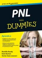 PNL para Dummies ebook by Romilla Ready, Kate Burton, Parramón Ediciones,...