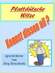 Kennst dissen all? ebook by Jörg Bruchwitz