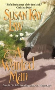 A Wanted Man ebook by Susan Kay Law