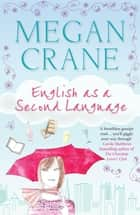 English as a Second Language ebook by Megan Crane