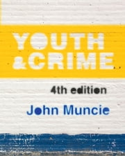 Youth and Crime ebook by John Muncie
