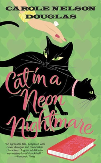 Cat in a Neon Nightmare - A Midnight Louie Mystery ebook by Carole Nelson Douglas