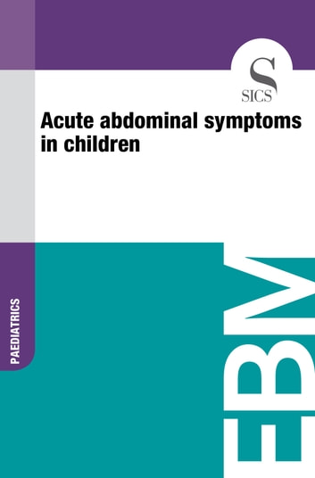 Acute Abdominal Symptoms in Children ebook by Sics Editore