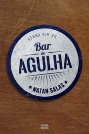 Bar do Agulha ebook by Natan Salas