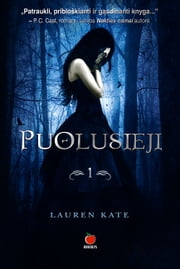 Puolusieji - 1-oji knyga ebook by Lauren Kate