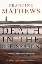 Death in the Off-Season ebook by Francine Mathews