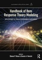 Handbook of Item Response Theory Modeling ebook by Steven P. Reise,Dennis A. Revicki