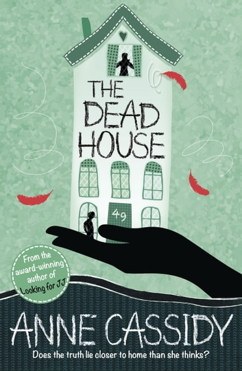 The Dead House ebook by Anne Cassidy