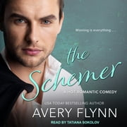 The Schemer audiobook by Avery Flynn