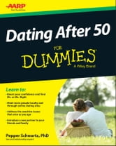 Dating After 50 For Dummies ebook by Pepper Schwartz