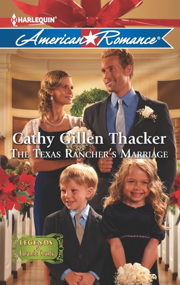 The Texas Rancher's Marriage ebook by Cathy Gillen Thacker