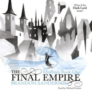 The Final Empire - Mistborn Book One audiobook by Brandon Sanderson