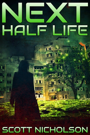 Half Life: A Post-Apocalyptic Thriller ebook by Scott Nicholson