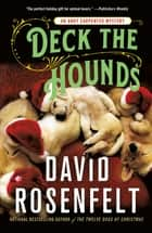 Deck the Hounds - An Andy Carpenter Mystery ebook by