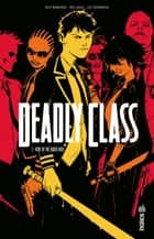 Deadly Class - Tome 2 ebook by Wes Craig, Rick Remender