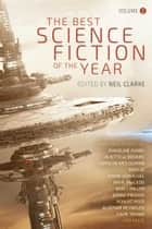 Best Science Fiction of the Year Volume 2 ebook by Neil Clarke
