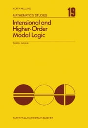 Intensional and Higher-Order Modal Logic ebook by Gallin, Daniel