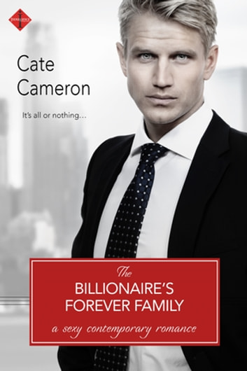 The Billionaire's Forever Family ebook by Cate Cameron