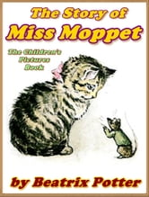 The Story of Miss Moppet ebook by Beatrix Potter