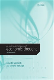 An Outline of the History of Economic Thought ebook by Ernesto Screpanti,Stefano Zamagni