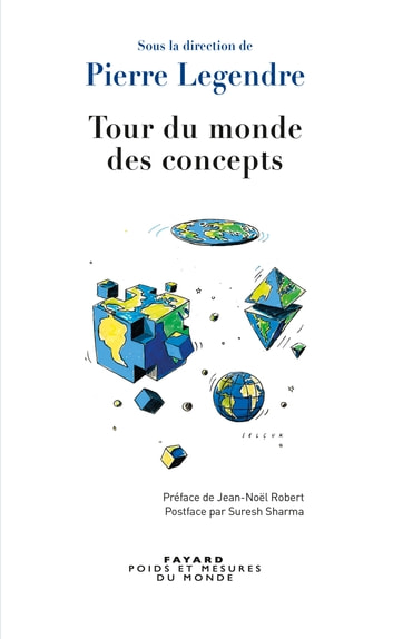 Tour du monde des concepts ebook by Pierre Legendre
