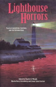 Lighthouse Horrors ebook by Charles Waugh