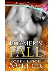 Boomer's Fall ebook by Robin Leigh Miller
