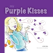 My Purple Kisses ebook by Blair Hahn