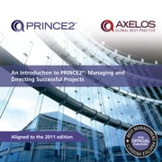 An Introduction to PRINCE2: Managing and directing successful projects ebook by AXELOS