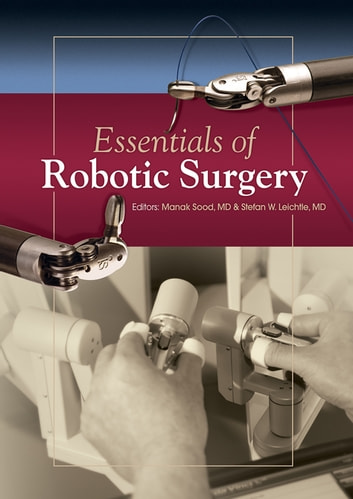 Essentials of Robotic Surgery ebook by