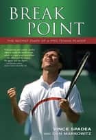 Break Point ebook by Vince Spadea and Dan Markowitz