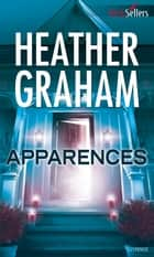 Apparences ebook by Heather Graham