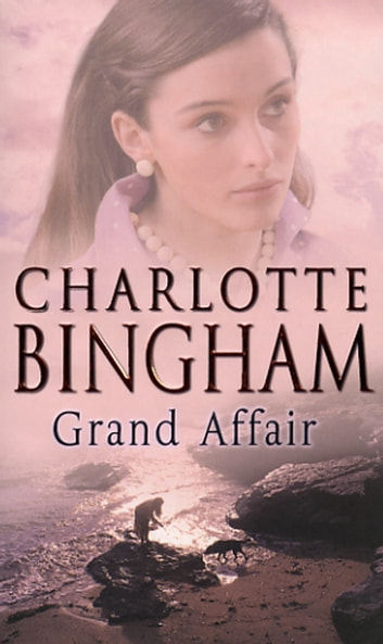 Grand Affair ebook by Charlotte Bingham