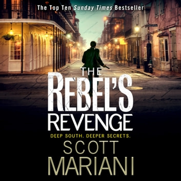 The Rebel's Revenge (Ben Hope, Book 18) audiobook by Scott Mariani
