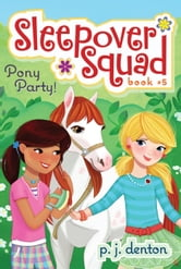 Pony Party! ebook by P. J. Denton