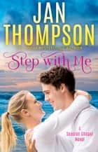 Step with Me ebook by Jan Thompson