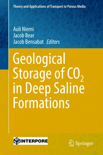 Geological Storage of CO2 in Deep Saline Formations ebook by
