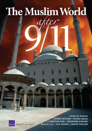 The Muslim World After 9/11 ebook by Angel Rabasa,Matthew Waxman,Eric V. Larson,Cheryl Y. Marcum