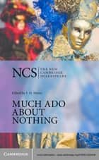 Much Ado about Nothing ebook by William Shakespeare,F. H. Mares,Angela Stock