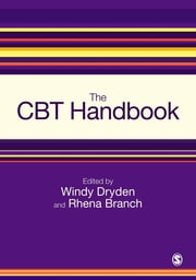 The CBT Handbook ebook by Windy Dryden, Rhena Branch