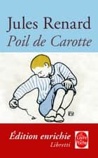 Poil de Carotte ebook by Jules Renard