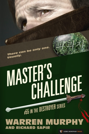 Master's Challenge - The Destroyer #55 ebook by Warren Murphy,Richard Sapir